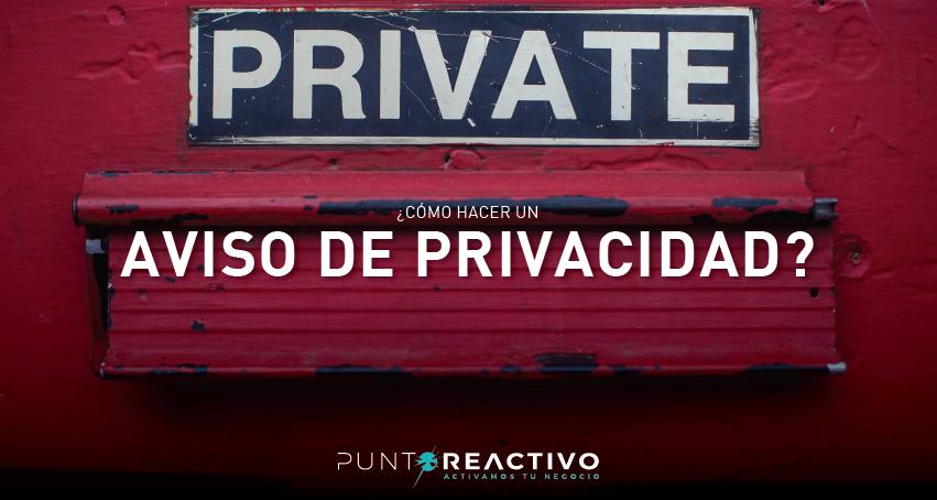 Cómo hacer un aviso de privacidad