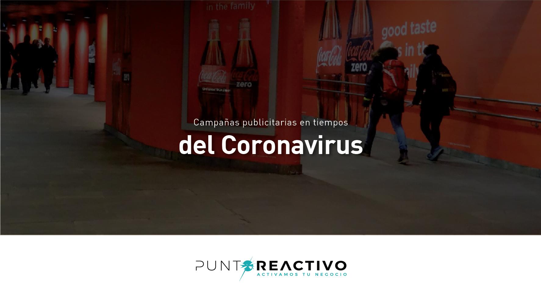Campañas publicitarias en tiempos del Coronavirus